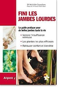 Edition Alpen - Livre Fini Les Jambes Lourdes - 96 Pages [Health and Beauty]