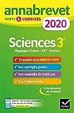 Annales du brevet Annabrevet 2020 Sciences (Physique-chimie SVT Technologie) 3e : 54 sujets corrigés...