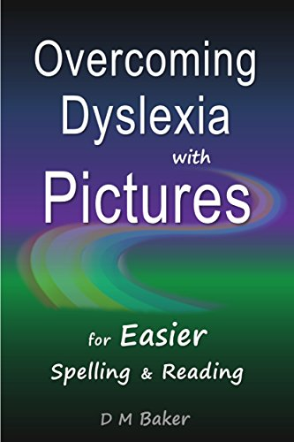 Overcoming Dyslexia with Pictures: For Easier Spelling & Reading (English Edition)