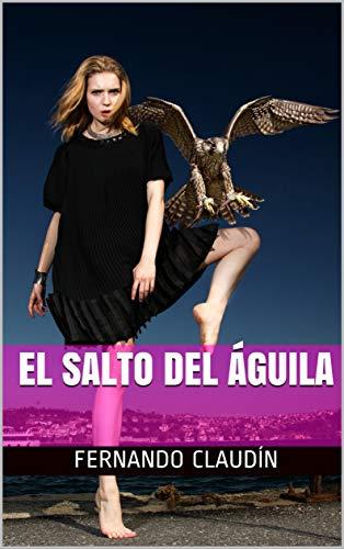 El salto del águila por Fernando Claudín