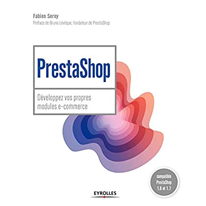 PrestaShop : développez vos propres modules e-commerce