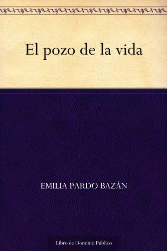 El pozo de la vida por Emilia Pardo Bazán