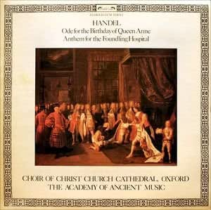 handel: ode for the birthday of queen anne / anthem for the foundling LP
