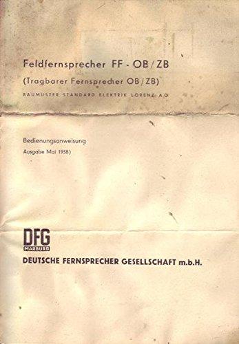 Feldfernsprecher FF-OB/ZB Bedienungsanweisung Mai 1958