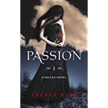 Passion: Book 3 of the Fallen Series by Lauren Kate (2011-06-23)