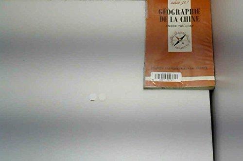 GEOGRAPHIE DE LA CHINE. 2ème édition