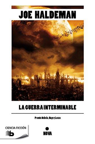 La guerra interminable: Premios Nebula, Hugo y Locus (B DE BOLSILLO)
