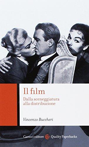 Il film. Dalla sceneggiatura alla distribuzione