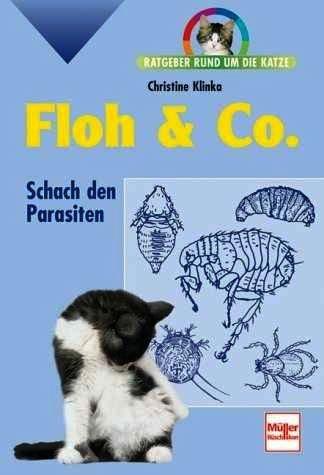 floh-und-co-schach-den-parasiten-ratgeber-rund-um-die-katze-illustrierte-ausgabe