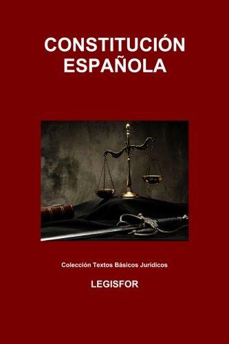Constitución Española: edición 2017 (Colección Textos Básicos Jurídicos) por Legisfor