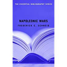 Napoleonic Wars: The Essential Bibliography