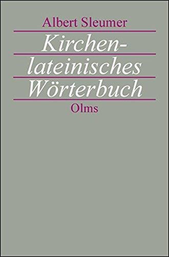 Kirchenlateinisches Wörterbuch: Zweite, sehr vermehrte Auflage des Liturgischen Lexikons unter umfassendster Mitarbeit von Joseph Schmid herausgegeben.
