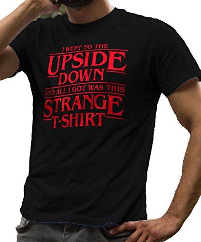Se Fue a la Boca Abajo y I Got Esta Camiseta de extraño por lerage Camisas de Hombre - Negro -