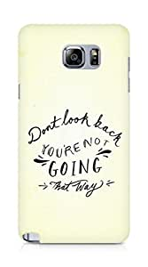 AMEZ dont look back you are not going that way Back Cover For Samsung Galaxy Note 5