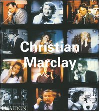 Christian Marclay (Contemporary Artists (Phaidon))