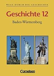 Wege durch die Geschichte - Baden-Württemberg Gymnasium 12. Jahrgangsstufe