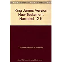 King James Version New Testament Narrated 12 K