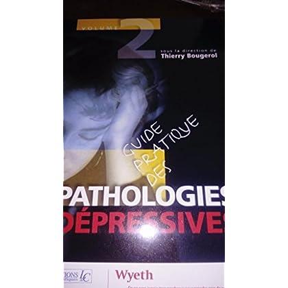Guide pratique des pathologies dépressives