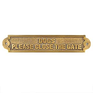 Adonai Hardware Dogs Please Close The Gate Brass Door Sign (Antique Brass)
