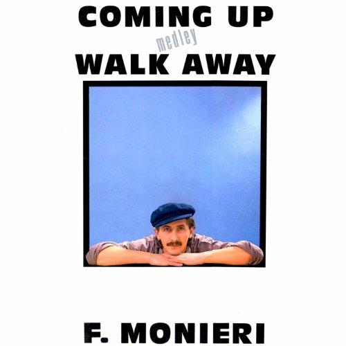 F Monieri Coming Up Medley Walk Away