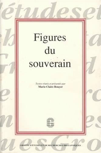 Figures du souverain par From Université Michel de Montaigne, Bordeaux 3