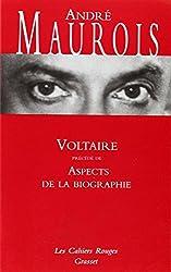 Voltaire suivi de Aspects de la biographie