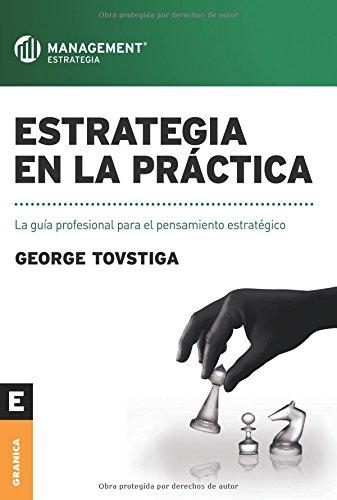 Estrategia en la practica por George Tovstiga
