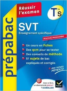 SVT Tle S Enseignement spécifique - Prépabac Réussir l'examen: Cours et sujets corrigés bac - Terminale S de Arnaud Mamique,Bruno Semelin ( 18 juillet 2012 )