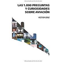 1000 preguntas y curiosidades sobre aviación