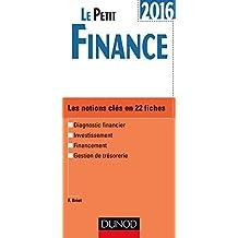 Le Petit Finance 2016-8e éd. - Les notions clés en 22 fiches
