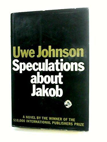 Speculations about Jakob. Translated by Ursule Molinaro