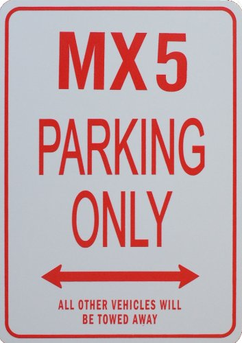 Signes de stationnement MX5 - MX5 Parking Only Sign