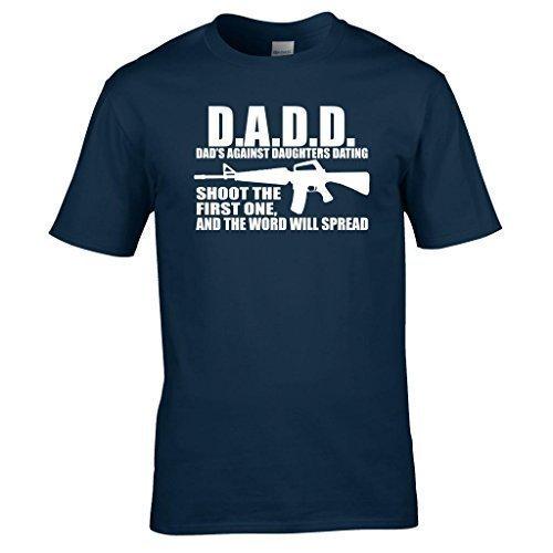 Naughtees Clothing - D.A.D.D Dad´s Against Daughters Dating Lustiges T-Shirt Großartig Für Väter Mit Hübschen Töchtern Marineblau