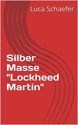 silber-masse-lockheed-martin-german-edition
