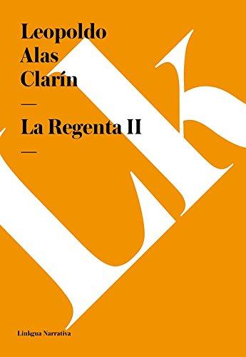 La Regenta II por Leopoldo Alas Clarín