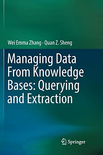 Managing Data From Knowledge Bases: Querying and Extraction -