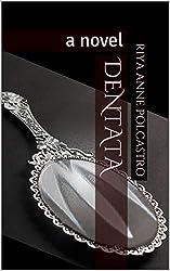 Dentata: a novel (The Circle Book 2)