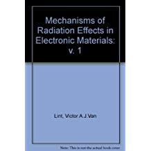 Mechanisms of Radiation Effects in Electronic Materials