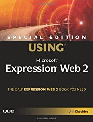 Special Edition Using Microsoft Expression Web 2 by Jim Cheshire (31-Mar-2008) Paperback