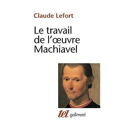 Le Travail de l'œuvre Machiavel
