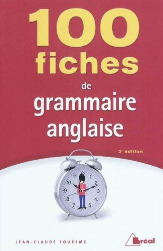 100 fiches de grammaire anglaise