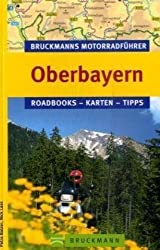 Bruckmanns Motorradführer Oberbayern