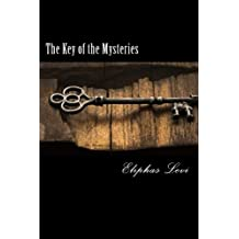 The Key of the Mysteries (La Clef Des Grands Mysteres)