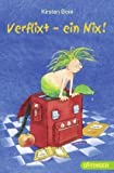 Verflixt - ein Nix! von Kirsten Boie (1. März 2011) Broschiert
