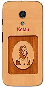 Aakrti Printed designers Back cover in wood finish For Smart Phone Model : Moto E-2 (2nd Gen) .Name Ketan (Mark, Sign, Dwelling ) Will be replaced with Your desired Name