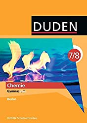 Duden Chemie - Gymnasium Berlin: 7./8. Schuljahr - Schülerbuch