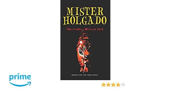 Mister Holgado (Oberon Plays for Young People)