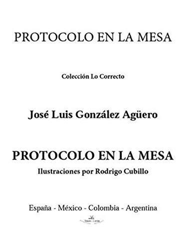 Protocolo en la mesa de [Agüero, José Luis González]