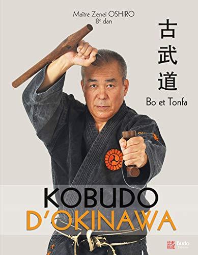 Kobudo d'Okinawa : Bo et Tonfa