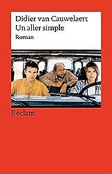 Un aller simple: Roman. (Fremdsprachentexte) (Reclams Universal-Bibliothek)